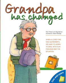 Grandpa Has Changed: Live and Learn Series (Paperback)