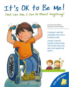 It's OK to Be Me: Just Like You, I can Do Almost Anything: Live and Learn Series (Paperback)