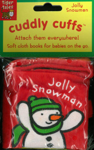 Jolly Snowman: Cuddly Cuff (Cloth Book)