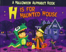 H Is For Haunted House: A Hallloween Alphabet Book (Paperback)