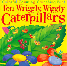 Ten Wriggly Wiggly Caterpillars (Paperback)