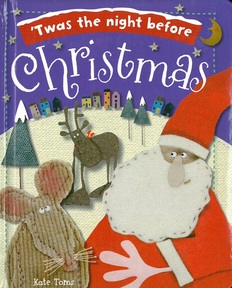 'Twas the Night Before Christmas: Kate Toms (Padded Board Book)