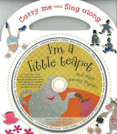 I'm a Little Teapot & Other Nursery Rhymes (Board Book w/CD)