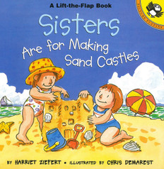 Sisters Are For Making Sand Castles: Lift-a-Flap (Paperback)