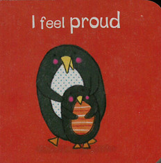I Feel Proud (Chunky Board Book) 3 x 3 x .5 inches
