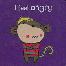 I Feel Angry (Chunky Board Book) 3 x 3 x .5 inches