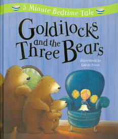 Goldilocks and the Three Bears: 5 Minute Bedtime Tale (Padded Hardcover)
