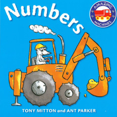 Numbers: Amazing Machines (Board Book)