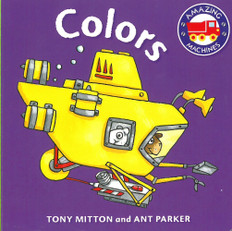 Colors: Amazing Machines (Board Book)