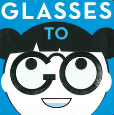 Glasses To Go (Board Book)