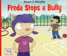 Freda Stops a Bully: I See I Learn (Paperback)