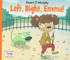 Left, Right, Emma!: I See I Learn (Paperback)