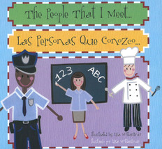 The People That I Meet:/ Las Personas Que Conozco: Bilingual (Board Book)