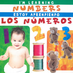 I'm Learning Numbers / Estoy Aprendiendo Los Numberos: Bilingual (Board Book)