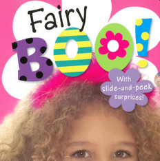 Fairy Boo!: Slide-and-Peek (Board Book)