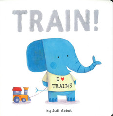 TRAIN! (Board Book)
