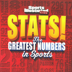 STATS!: The Greatest Numbers in Sports-Sports Illustrated Kids (Paperback)