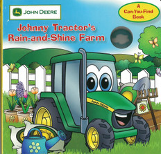 Johnny Tractor's Rain-and-Shine Farm: A Can-You-Find John Deere (Board Book)
