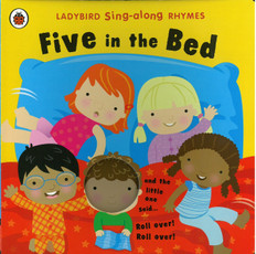 Five in the Bed: Ladybird Sing-along Rhymes (Board Book)