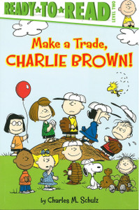Make a Trade, Charlie Brown!:Peanuts Ready-to-Read Level 2 (Paperback)