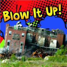 Z/CASE OF 20 - Blow It Up!: Destruction Lift Flaps & Pull Tabs (Board Book)