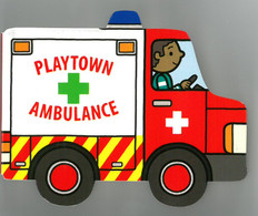 Ambulance: Playtown Chunky (Board Book)