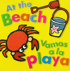 At the Beach / Vamos a la Playa  (Board Book)