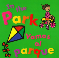 In the Park / Vamos al Parque (Board Book)