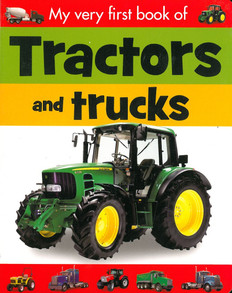 Tractors and Trucks: My Very First Book Of (Board Book)