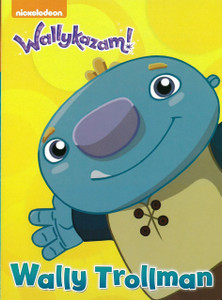 Wally Trollman: Wallykazam!  (Board Book)
