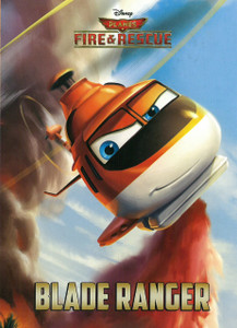 Blade Ranger: Disney Planes Fire & Rescue (Board Book)