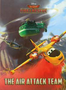 The Air Attack Team: Disney Planes Fire & Rescue (Board Book)