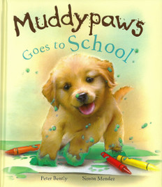 Muddypaws Goes To School (Padded Hardcover)