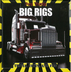 Z/CASE OF 16-Big Rigs: Fun Truck (Padded Board Book)