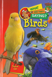 Birds: What Are They Saying? (Hardcover)