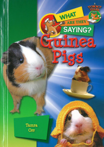 Guinea Pigs: What Are They Saying? (Hardcover)
