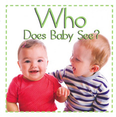 Who Does Baby See? (Board Book)