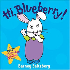 Hi, Blueberry!: Fuzzy Lift-a-Flap (Board Book)