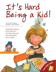 It's Hard Being a Kid (Paperback)