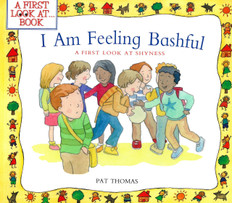I Am Feeling Bashful:  A First Look at Shyness (Paperback)