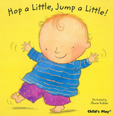 Hop a Little, Jump a Little!: Nursery Time (Board Book)