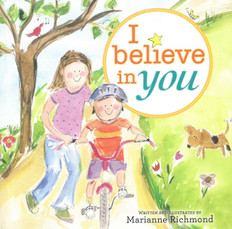 I Believe In You (Padded Board Book)
