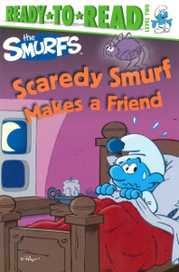 Scaredy Smurf Makes a Friend: Ready To Read Level 2 (Paperback)