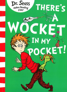 There's A Wocket In My Pocket: Dr. Seuss (Paperback)