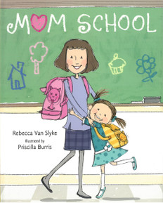 Mom School (Hardcover)
