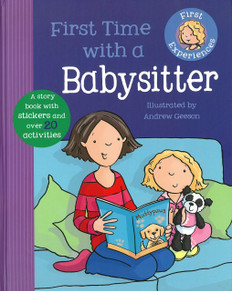First Time With a Babysitter: First Experiences (Hardcover)