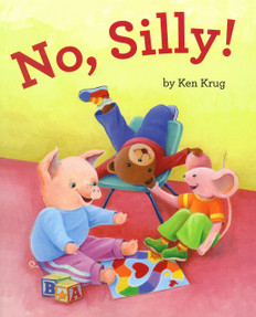 No, Silly! (Hardcover)