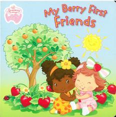 My Berry First Friend: Strawberry Shortcake Baby (Board Book)