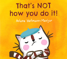 That's Not How You Do It! (Paperback)
