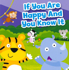 If You Are Happy and You Know It (Board Book)